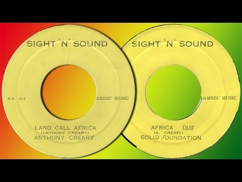 LAND CALL AFRICA + AFRICA DUB ⬥Anthony Creary & Solid Foundation⬥
