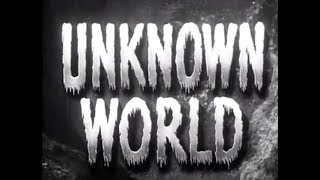 Sci-Fi Adventure Movie - Unknown World (1951)