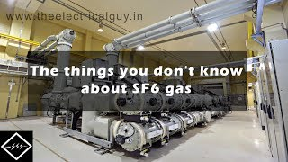 The things you don't know about SF6 gas | TheElectricalGuy