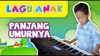 Panjang Umurnya (Aditya RS) Instrumentalia Lagu Anak Indonesia