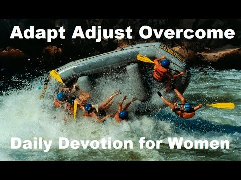 Adjust Adapt Overcome! Daily Devotional for Women