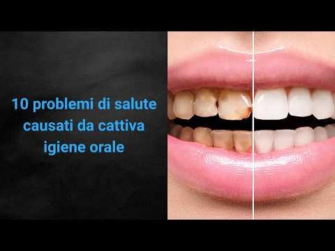 10 problemi di salute causati da cattiva igiene orale