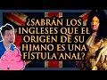 ¿SABRÁN LOS INGLESES QUE EL ORIGEN DE SU HIMNO ES UNA FÍSTULA ANAL? | Historias de la Historia