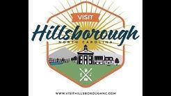 Get to Know Hillsborough, North Carolina