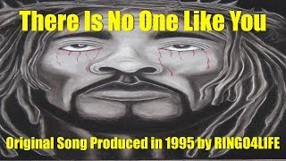 There Is No One Like You (1995) Original Song