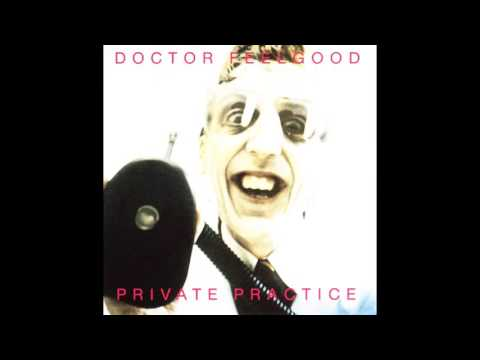 Dr. Feelgood - Private Practice [Full Álbum]