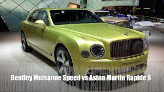 Bentley Mulsanne Speed 2016 vs Aston Martin Rapide S 2016