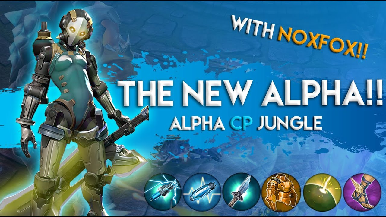 Vainglory Gameplay - Episode 195: THE NEW ALPHA!! Alpha |CP| Jungle  Gameplay |1.17| - YouTube