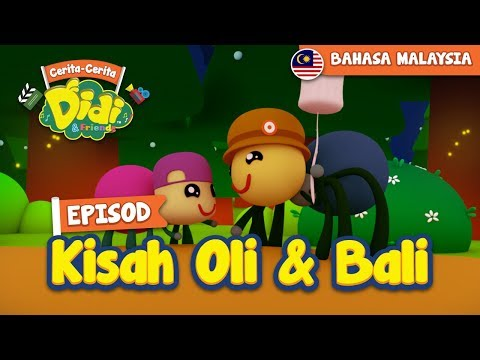 #33 Episod Kisah Oli & Bali | Didi & Friends