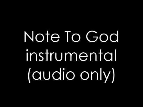 Note To God INSTRUMENTAL PLS. do not DOUBLE POST!!!