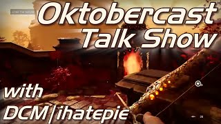 Oktobercast Gaming Talk Show with DCM: Witcher 2, Witcher 3, Far Cry 4, Dragon Age: Inquisition