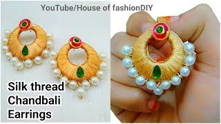 DIY How To Make Designer Silk thread Chandbali Earrings At Home..!