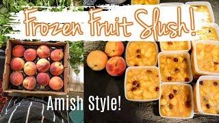 How to make Amish Style Fruit Slush | Refreshing Summer Frozen Dessert!
