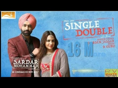 Single Double (Full Song) Sardar Mohammad - Tarsem Jassar - New Punjabi Song 2017 - Latest Punjabi S