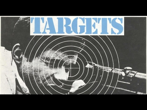 TARGETS (1968) REVIEW 2017