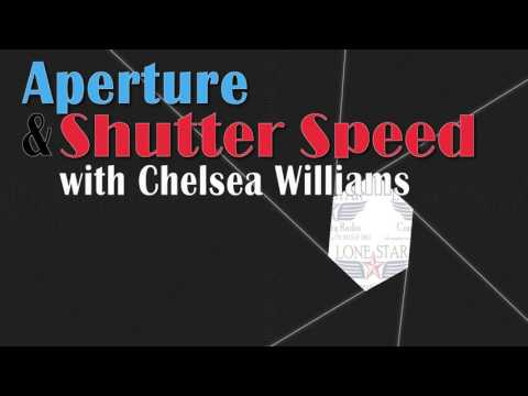 May 24th, 2016 - Aperture and Shutter Speed with Chelsea Williams