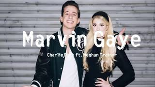 Marvin Gaye - Charlie Puth ft Meghan Trainor -  [ Lyrics Song ] HD