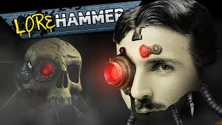 Do the Ad-Mech have TESLA'S SKULL? - Lorehammer or Yourhammer with Tom & Ben