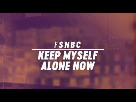 Fink - 'Keep Myself Alone Now'
