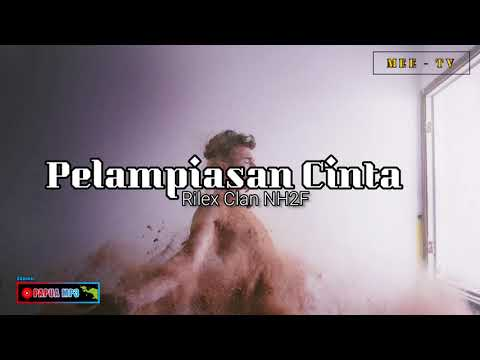 [ HIP-HOP PAPUA ] Rilex Clan - NH2F - Pelampiasan Cinta