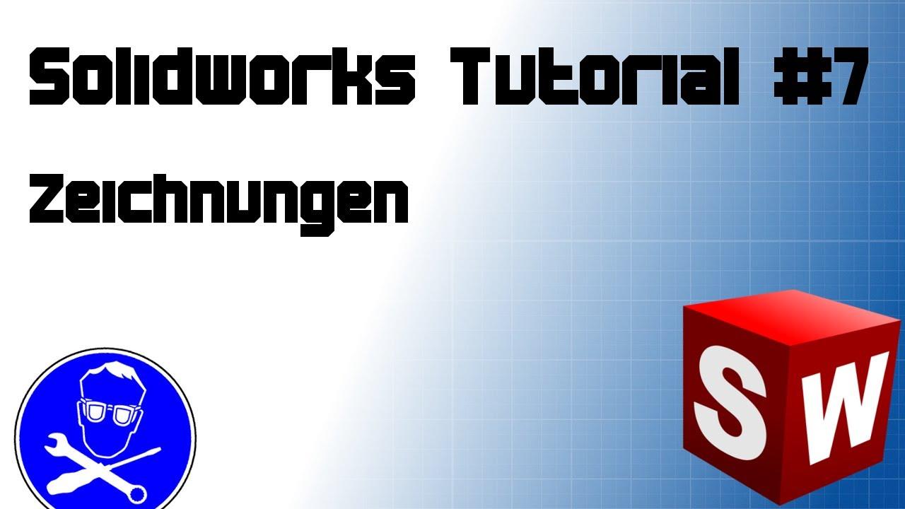 Solidworks Tutorial #7: Zeichnung erstellen - YouTube