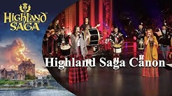 """Highland Saga Canon"" live 