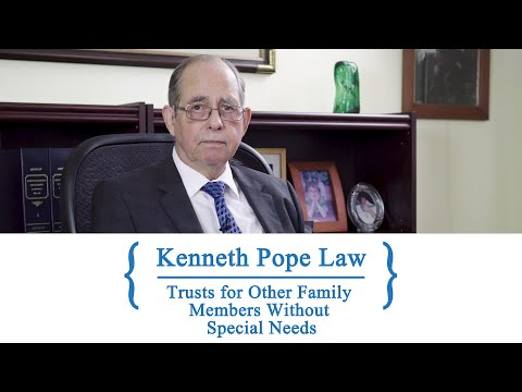 Trusts for Other Family Members Without Special Needs