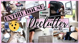 ENTIRE HOUSE DECLUTTER | DECLUTTER WITH ME | EXTREME DECLUTTER & ORGANIZE