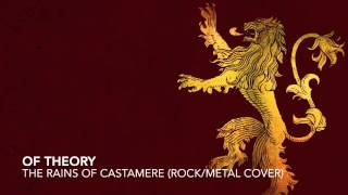 Of Theory - The Rains of Castamere (Rock/Metal Cover)