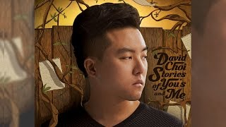 David Choi - You and Me (on iTunes & Spotify)