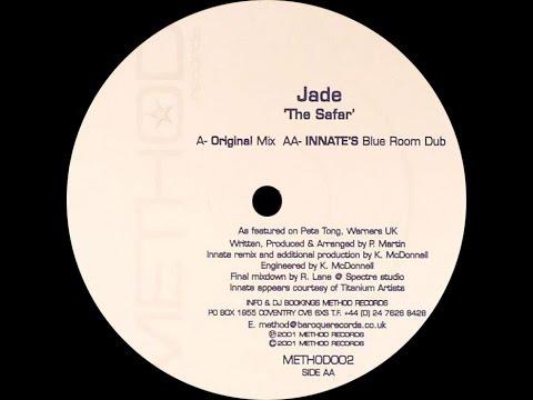 Jade – The Safar (Original Mix)