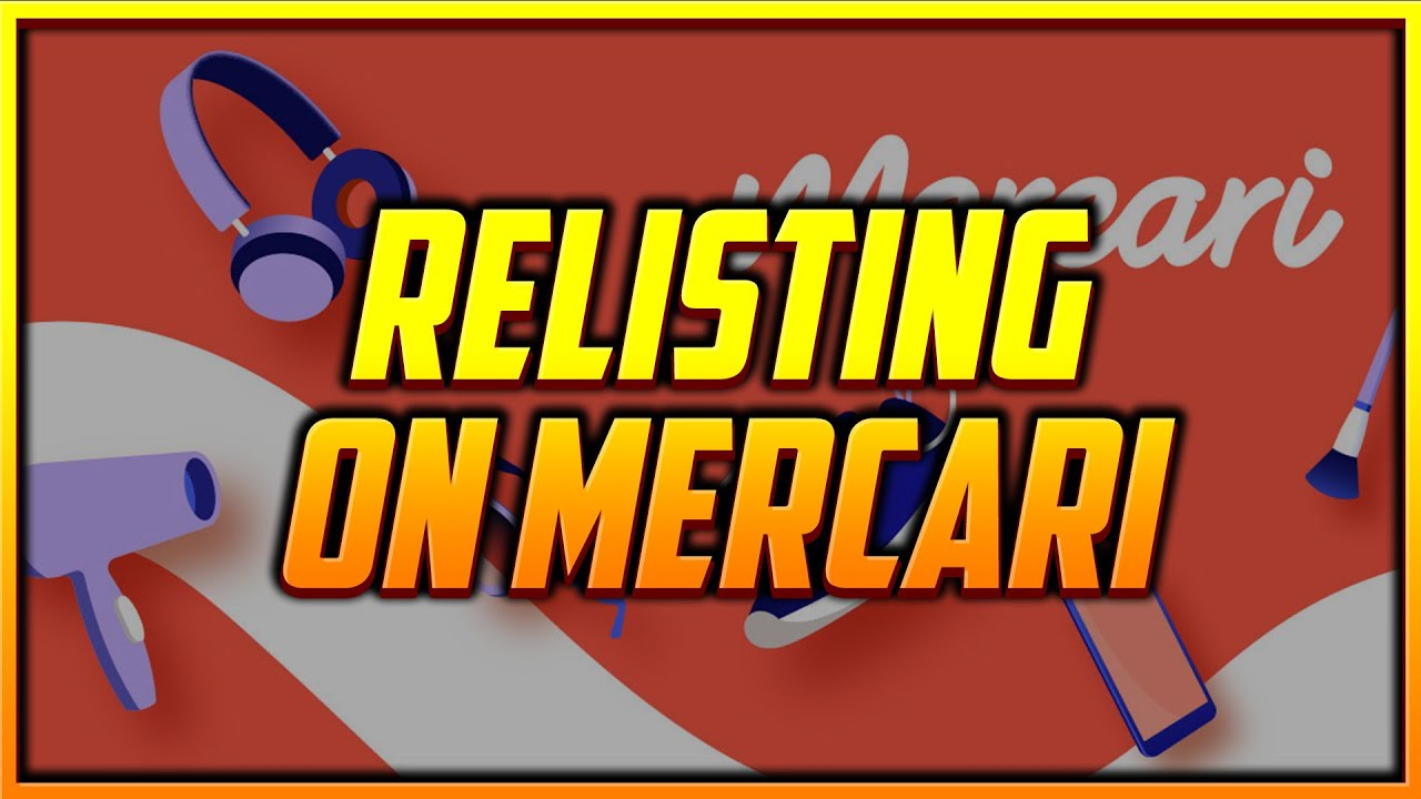 How to Relist Mercari Items Faster with the New Relist Feature