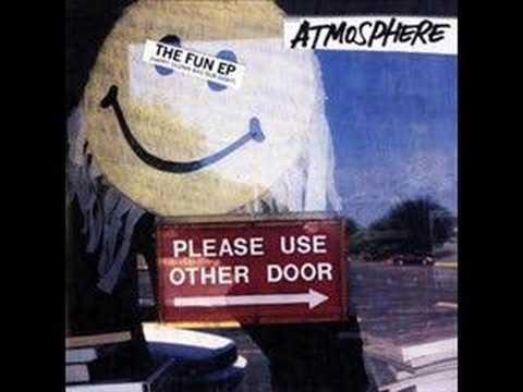 Atmosphere - You Make Me Wanna