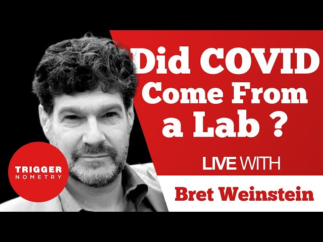Did COVID Come From a Lab? - Bret Weinstein