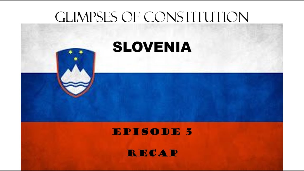 Slovenia - Republika Slovenija | Glimpses of Constitution | Episode 5 | By Adv. Rahul Mhaskar