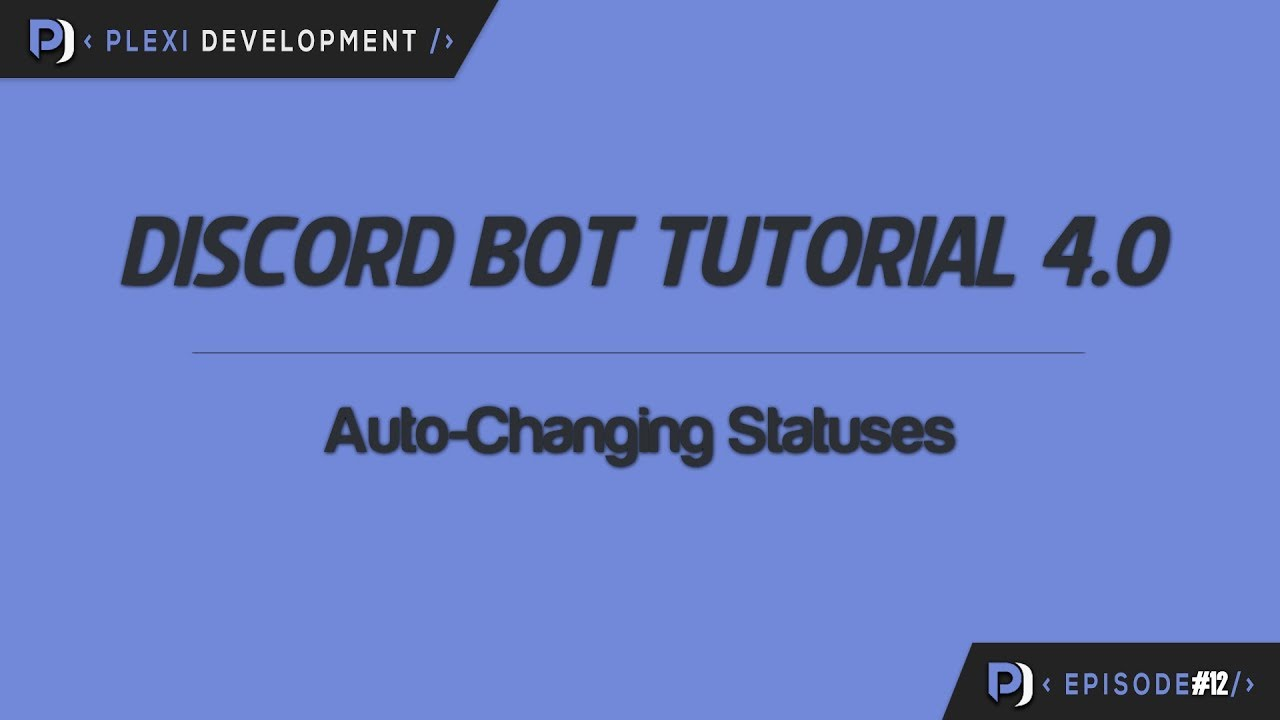 Discord Bot Tutorial: Auto-Changing Statuses [ep  12]