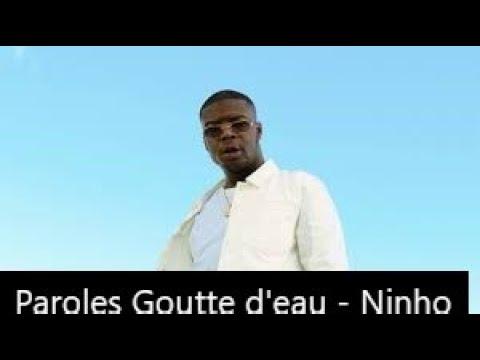 Paroles Goutte D'eau - Ninho [son Officiel]