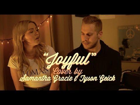 Joyful - X Ambassadors (Cover By Samantha Gracie & Tyson Geick)