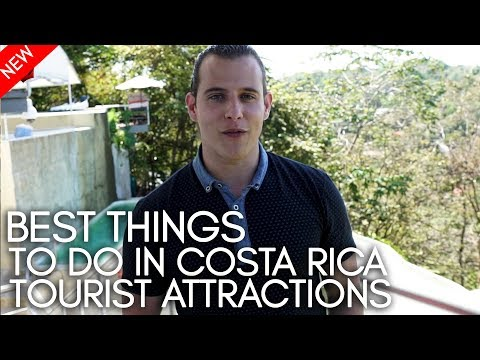 Best things to do in Costa Rica  - Tourist Attractions