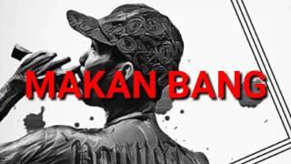 YOUNG LEX - MAKAN BANG