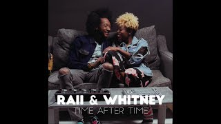 RAII & Whitney Cover | Time After Time