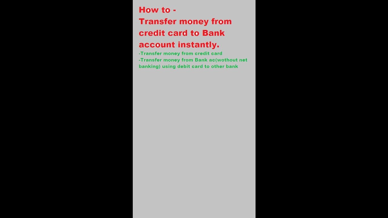 How to Transfer money from credit card to Bank Account - YouTube
