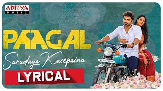 #Paagal - Saradaga Kasepaina Lyrical | Vishwak Sen | Naresh Kuppili | Radhan | Karthik | Purnima Image