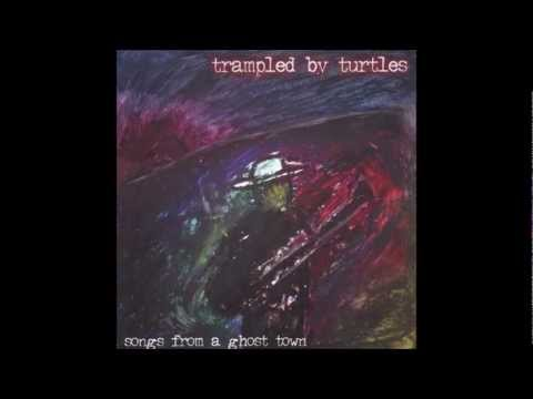 Trampled By Turtles - Drinkin' in the Morning