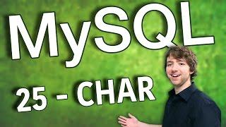 MySQL 25 - CHAR Data Type
