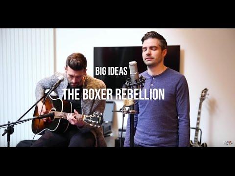 The Boxer Rebellion - Big Ideas (Acoustic) | Session flagrante #12