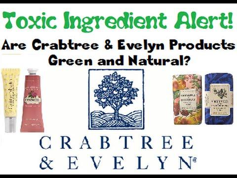 Toxic Ingredients Alert - Crabtree & Evelyn!