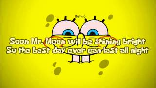 Video SpongeBob SquarePants - The Best Day Ever (With lyrics) download MP3, 3GP, MP4, WEBM, AVI, FLV Agustus 2018