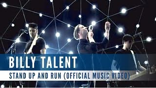 Billy Talent - Stand Up and Run (Official Music Video)