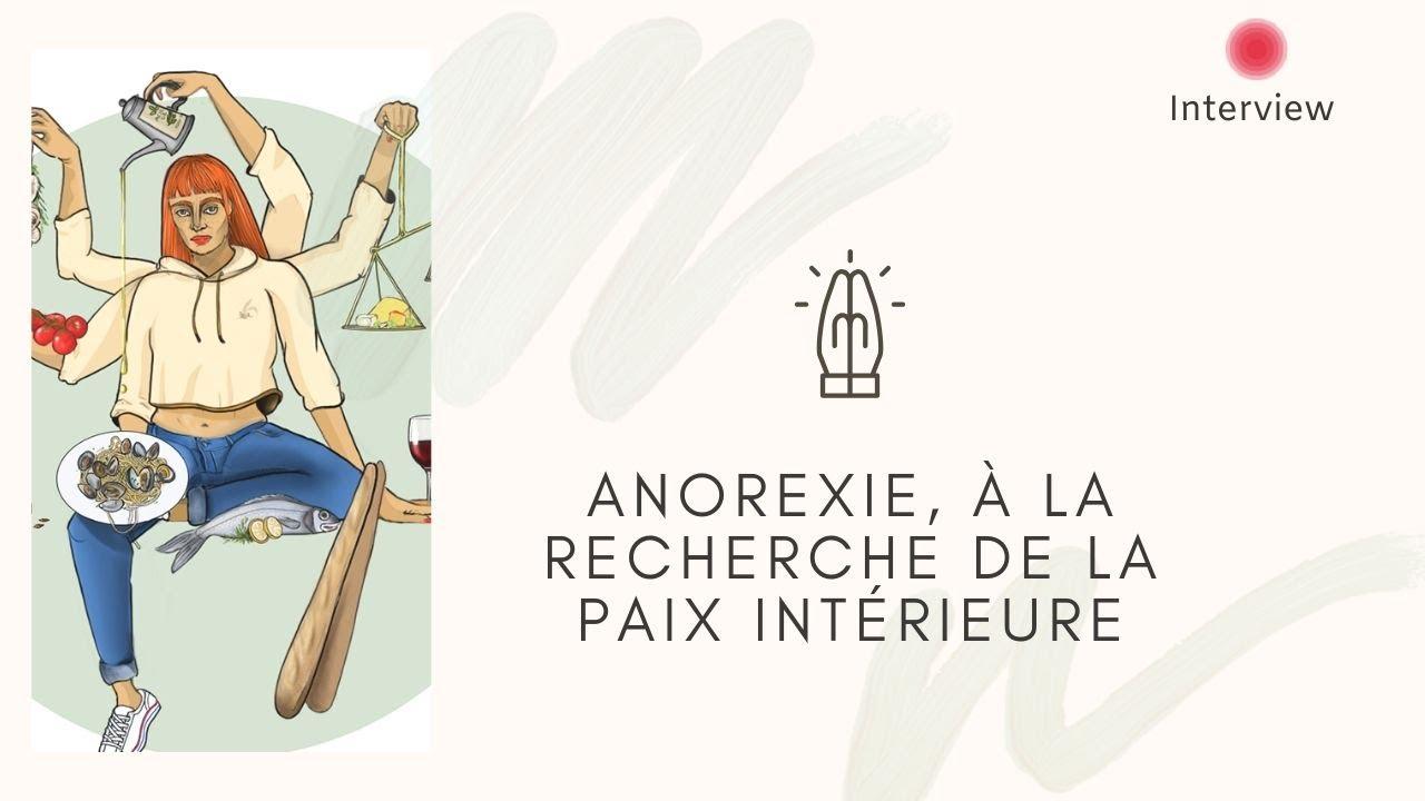 Anorexie, à la recherche de paix intérieure